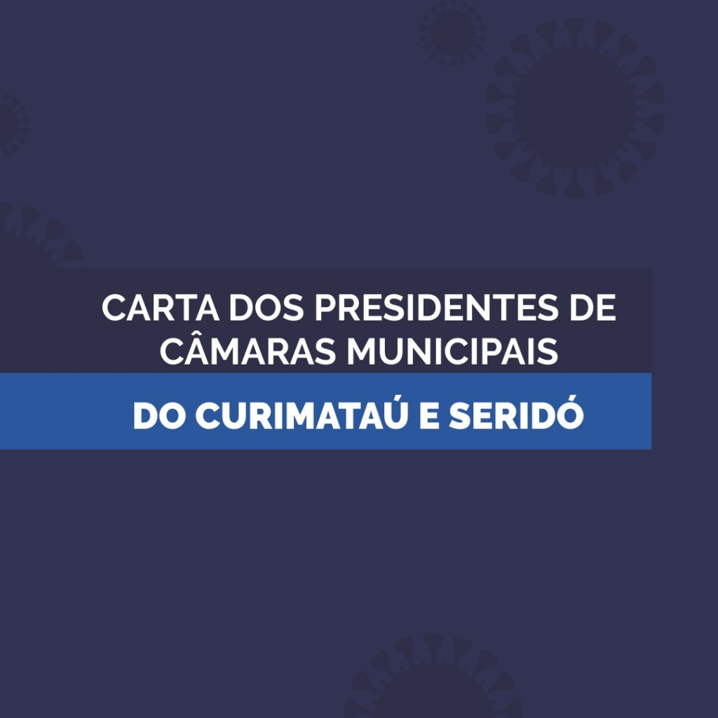 CARTA ABERTA DOS PRESIDENTES DE CÂMARAS DO CURIMATAU
